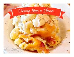 The creamiest Mac - n - Cheese ever!