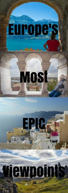 Here are some of Europe's most EPIC viewpoints!