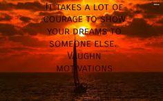 Vaughn motivations and meditations Art the motivator Motivational quote
