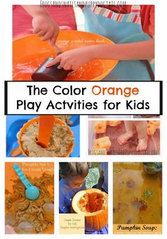The Color Orange Play Actvities for Kids