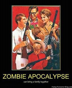 Zombies & Family...