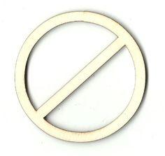 No Sign Unfinished Laser Cut Wood Shape SGN10