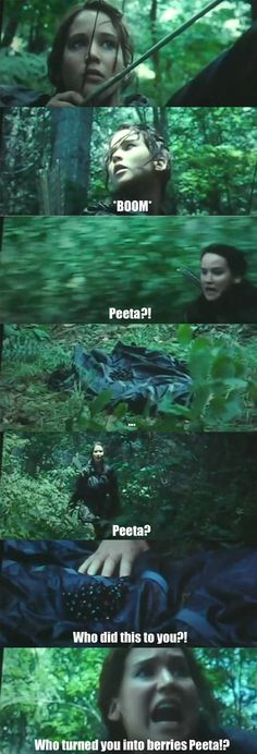 Who turned you into berries Peeta!?