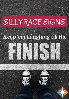 These 30 race-day signs had us laughing all the way to the finish line. We hope they make you laugh, too.