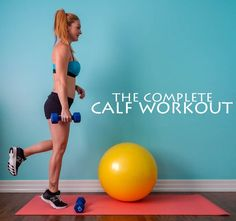 The Complete Calf Workout    lushiousLIFTS.com