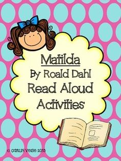 Engaging activities to go with Roald Dahl's classic Matilda! Students will make text-to-text, text-to-self, and text-to-world connections, discuss character traits, make inferences, and evaluate a novel. Through discussion and writing activities, watch your students bubble over with excitement while learning :) Included: *Discussion Question Cards (color and b/w) *Journal Writing Printables *Character Traits Flipbook *Compare/Contrast Printable *Friendly Letter Extension & Rubric