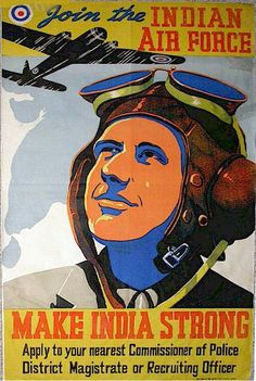 Make India Strong | Join the Indian Air Force | World War 2 Recruitment Poster