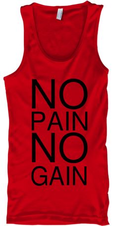 No Pain No Gain Red T-Shirt Front