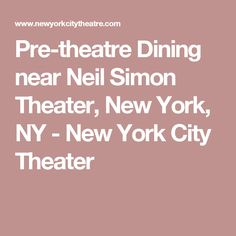 Restaurants Near Neil Simon Theatre Nyc Best