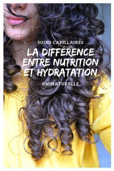 La différence entre nutrition et hydratation - Comment prendre correctement soin de ses cheveux