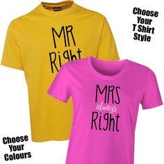 fec9f42e4 Mr Right & Mrs Always Right T Shirt Set The Mr Right & Mrs Always Right