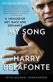 """Video: Harry Belafonte Talks about """"My Song: A Memoir of Art, Race, and Defiance. An eloquent remembrance of an era of enormous cultural and political change, his memoir tells the inspiring story of a startlingly original and powerful entertainer who has always engaged fiercely with the issues of his day. In this video, Harry explains why he wrote the book—and why he wants everyone to find his or her own song."""
