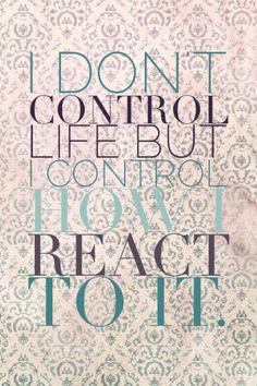 I don't control life but I control how I react to it- Macklemore. Wallpaper