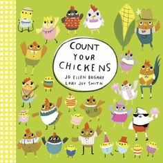 Count Your Chickens / Jo Ellen Bogart, Lori Joy Smith. This title is not available in Middleboro right now, but it is owned by other SAILS libraries. Follow this link to place your hold today!