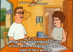 King of The Hill hitting the nail on the head - Imgur