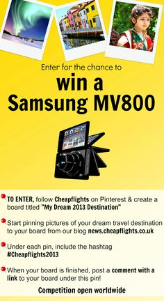 Pin it to win it! Enter to win a Samsung MV800 Digital Camera with @Cheapflights