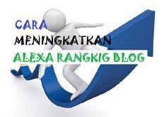 Cara Meningkatkan Alexa Ranking Blog October 22 2016 at 09:01PM