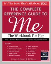 The Complete Reference Guide to Me: The Workbook for Her