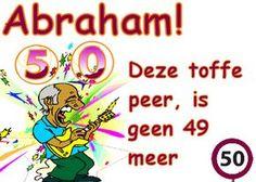 grappige tekst voor een Abraham: deze toffe peer is geen 50 meer van Feest-Plaatjes.nl Happy Birthday Man, Happy Birthday Pictures, Birthday Wishes, Baptism Decorations, Happy B Day, Digi Stamps, Party Time, Birthdays, Funny