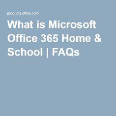 What is Microsoft Office 365 Home & School | FAQs Office 365, Microsoft Office, Homeschool, Tech, Windows, Homeschooling, Technology, Ramen, Window