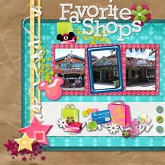 Favorite Shops of Downtown Disney-Left - MouseScrappers - Disney Scrapbooking Gallery   Oh my gosh...been planning to do this love this layout