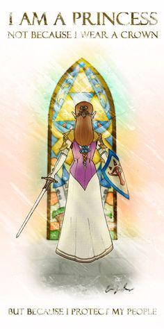 """Zelda, princesse d'Hyrule. J'adore le message de cette image ! Je traduis, pour ceux qui n'y arriveraient pas seuls : """"Je suis une princesse, pas parce que je porte une couronne, mais parce que je protège mon peuple."""""""