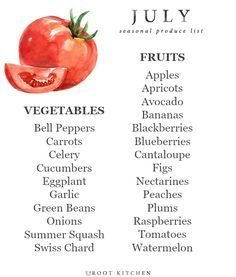 July Seasonal Produce List | uprootkitchen.com