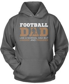 Loud and Proud Football Dad