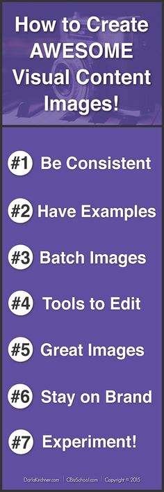 7 tipst to Create Awesome Visual Content Images by Creative Biz School. #visualcontent #images