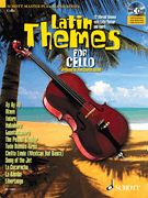 Latin Themes for Cello (Softcover with CD)