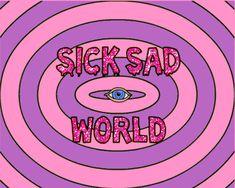 Sick Sad World 2