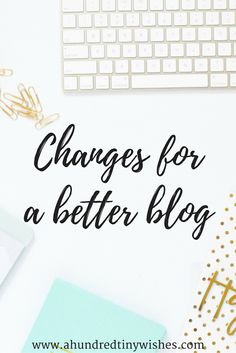 As bloggers, we are constantly revamping things and I have made 5 essential changes for a more professional looking blog.