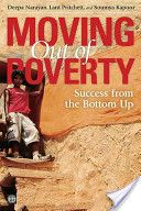 Moving out of poverty Vol. 2: Success from the bottom up / D.Narayan, L.Pritchett, S.Kapoor  http://permalink.opc.uva.nl/item/003401013
