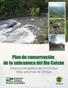 Plan de Conservación de la Subcuenca del Río Caisán