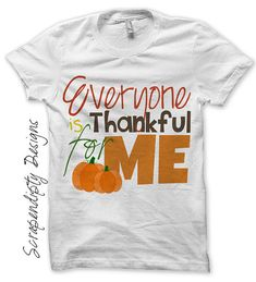 Iron on Thanksgiving Shirt PDF - Thankful for Me Iron on Transfer / Toddler Thanksgiving Outfit / New Baby One Piece / Kids Boys DIY by ScrapendipityDesigns, $2.50