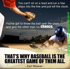 Baseball is the greatest game -Earl Weaver Well according to me softball is better- Me! Baseball Memes, Softball Quotes, Baseball Boys, Sport Quotes, Baseball Stuff, Baseball Sayings, Baseball Crafts, Royals Baseball, Baseball Field