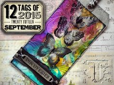 September Tim Holtz tag explores vibrant alcohol inks, transparent texture paste  and more.