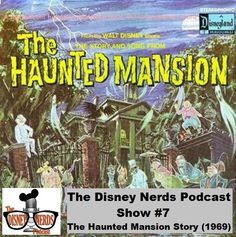 The Disney Nerds Podcast - Show #7