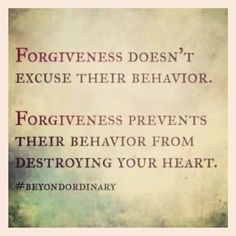 Forgiveness prevents their behavior from destroying your heart.  It also teaches them to forgive for their actions maybe born of spite, anger, revenge.