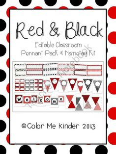 Red/ Black Classroom Pennant Pack and Nametag Kit- Editable from Color Me Kinder on TeachersNotebook.com (74 pages) - Classroom Decoration Kit
