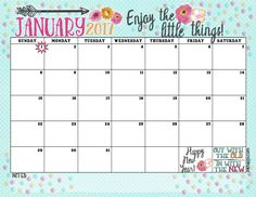 January 2017 Calendar and Print... Enjoy the Little Things! - inkhappi