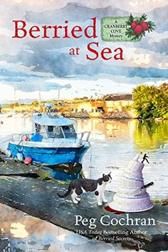 Cozy Wednesday - Featuring - Berried at Sea by Peg Cochran - #Review / #Giveaway @BeyondthePage