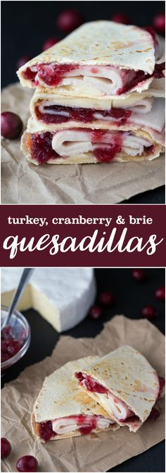 Turkey, Cranberry & Brie Quesadillas - A simple lunch or snack that takes only minutes to prepare! Made with @dempsters tortillas #ad