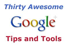 30 Awesome Google Plus Tips and Tools | Smart Online Success #googleplus