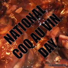 May 29, 2015 - National Coq Au Vin Day