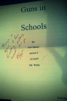 "Essay by Eric Harris. Tidy evidence of premeditation... The teacher grading it commented on the front, ""Nice job."" Ouch!"