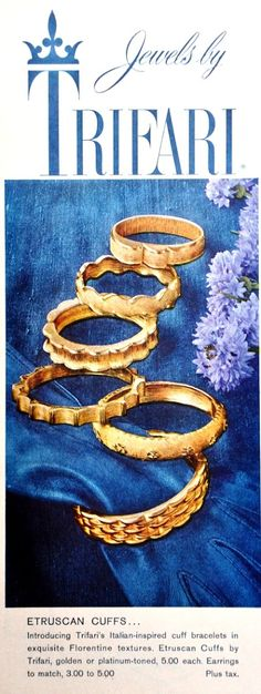 """1959 - TRIFARI - ADS - """"Etruscan Cuffs Collection"""" - Etruscan Cuffs .... Introducing Trifari's Italian-inspired cuff bracelets in exquisite Florentine textures. Etruscan Cuffs by Trifari, golden or platinum-toned, 5.00 each. Earrings to match, 3.00 to  5.00 . Plus Tax."""
