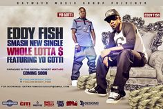 """Official Video Release For """"Whole Lotta Money"""" by Eddy Fish feat. Yo Gotti"""