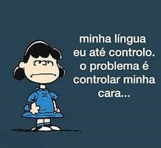 Tão eu... 😉 Snoopy Love, Snoopy And Woodstock, Funny Facts, Funny Quotes, Bad Mood, Funny Cartoons, Cool Words, Life Lessons, Haha