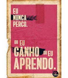 Arte GANHOU OU APRENDO de By Aline Albino | Disponível em camiseta, poster e almofada. Só na @toutsbrasil